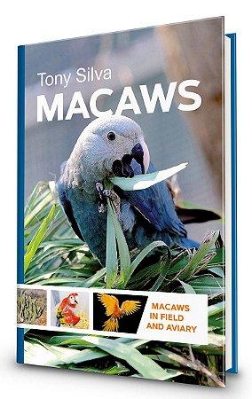 Livro Macaws by Tony Silva