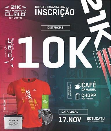 INSCRIÇÃO - 10K MEIA MARATONA 1º LOTE DE R$ 119,90 POR R$ 69,90
