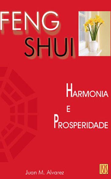 Feng Shui  Harmonia e Prosperidade