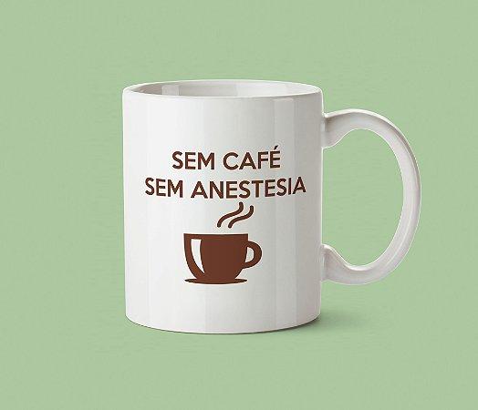 Caneca SEM CAFÉ