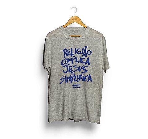 Religião Complica  (cinza com estampa azul) - Masculina