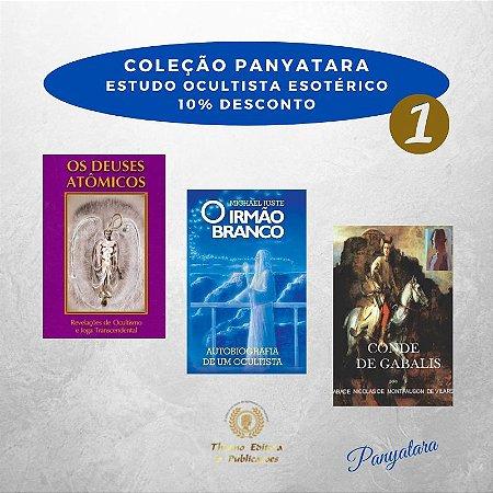 Coleção Panyatara: Estudo Ocultista Esotérico - Os Deuses Atômicos; O Irmão Branco e Conde de Gabalis