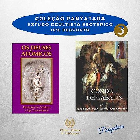 Coleção Panyatara: Estudo Ocultista Esotérico - Os Deuses Atômicos e Conde de Gabalis