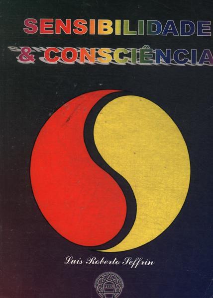 Sensibilidade & Consciência