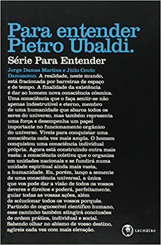 Para Entender Pietro Ubaldi: Série Para Entender