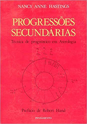 Progressões Secundárias: técnica de prognóstico em Astrologia