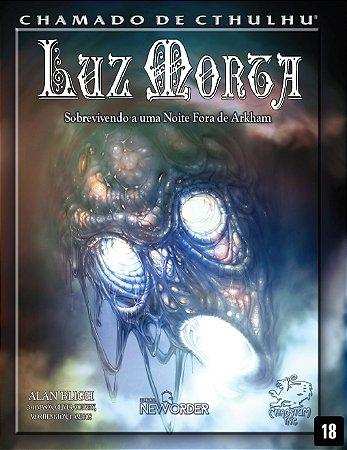 Luz Morta - Chamado de Cthulhu - 7ª Edição
