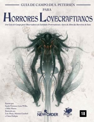 Guia de Campo de Petersen para Horrores Lovecraftianos – Chamado de Cthulhu - 7ª Edição