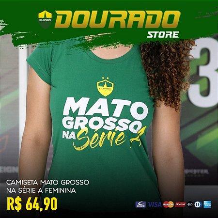 Camiseta Mato Grosso na Série A Feminina