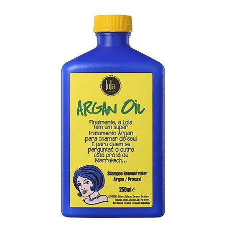 Shampoo Argan Oil Reconstrutor 250ml - Lola Cosmetics