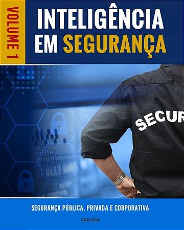 Livro Inteligência em Segurança Volume I (Ebook)