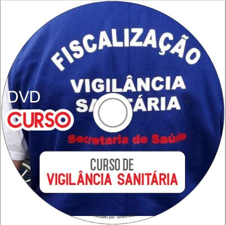 Curso de Vigilância Sanitária e Ambiental