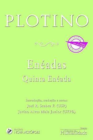 Enéadas - Quinta Enéada - Plotino