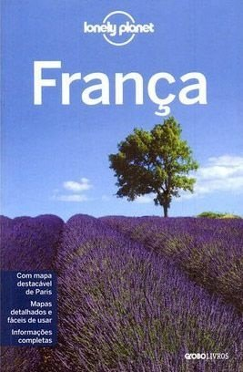 Guia Lonely Planet França: guia do país - em Português