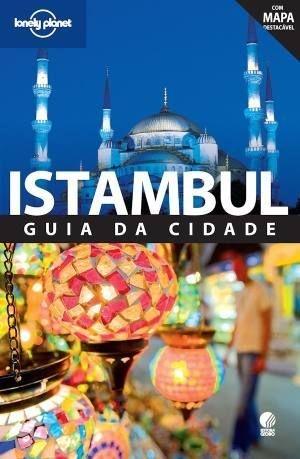 Guia Lonely Planet Istambul: guia da cidade - em Português