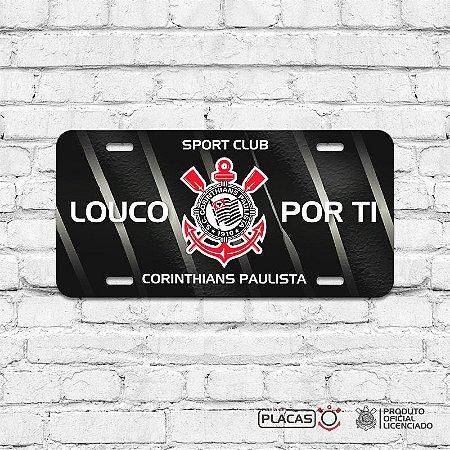 """Placa Decorativa Corinthians """"Louco por Ti"""""""