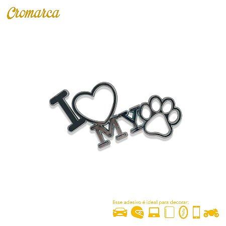 Adesivo - I LOVE MY DOG (Cromado e Preto)