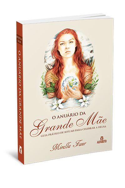 ANUARIO DA GRANDE MAE. MIRELLA FAUR