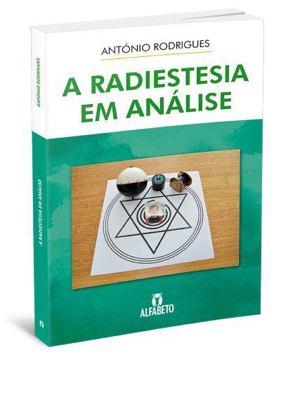 A RADIESTESIA EM ANÁLISE. ANTONIO RODRIGUES