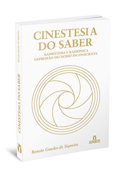 CINESTESIA DO SABER. RENATO GUEDES DE SIQUEIRA