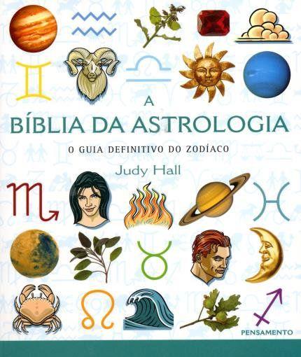 A BÍBLIA DA ASTROLOGIA. JUDY HALL