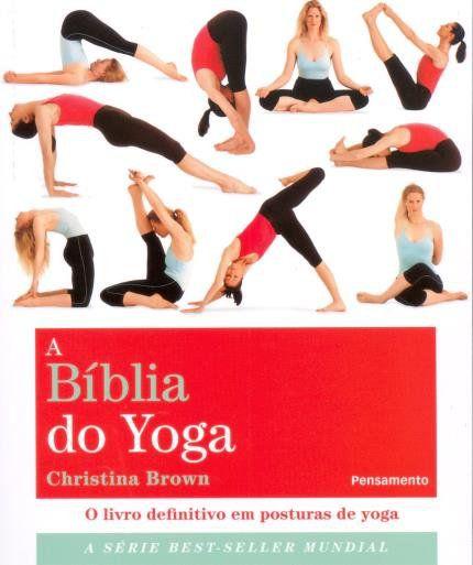 A BÍBLIA DO YOGA. CHRISTINA BROWN