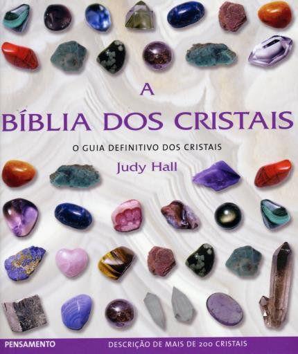 A BÍBLIA DOS CRISTAIS. JUDY HALL