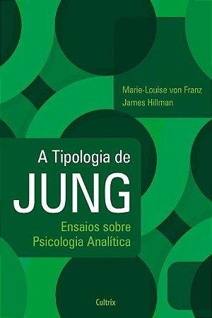 A TIPOLOGIA DE JUNG. MARIE-LOUISE VON FRANZ
