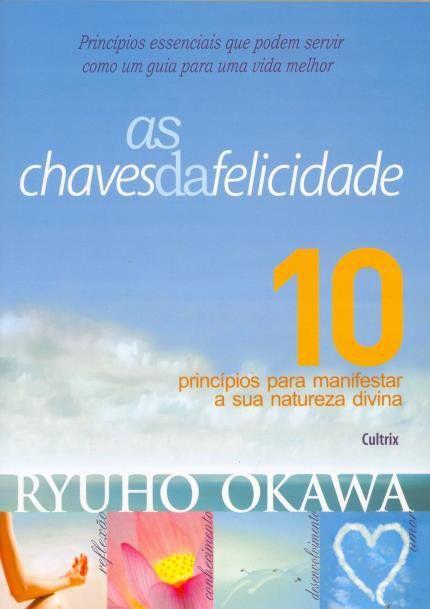 AS CHAVES DA FELICIDADE. RYUHO OKAWA