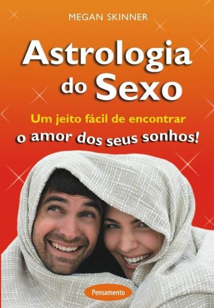 ASTROLOGIA DO SEXO. MEGAN SKINNER