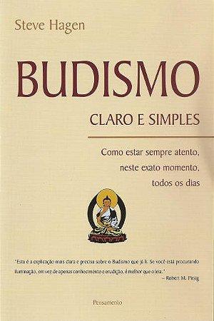 BUDISMO CLARO E SIMPLES. STEVE HAGEN