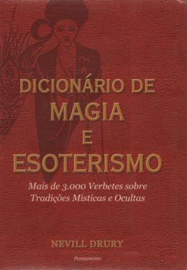 DICIONARIO DE MAGIA E ESOTERISMO. NEVILL DRURY