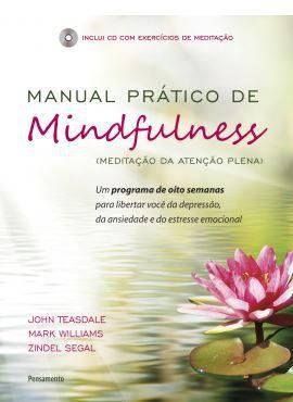 MANUAL PRATICO DE MINDFULNESS. MARK WILLIAMS