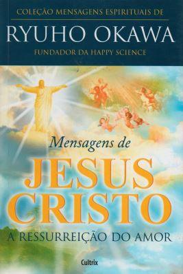 MENSAGENS DE JESUS CRISTO. RYUHO OKAWA