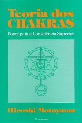 TEORIA DOS CHAKRAS. HIROSHI MOTOYAMA