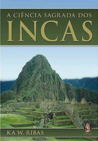 CIÊNCIA SAGRADA DOS INCAS. WANDERSON RIBAS DE MENESES