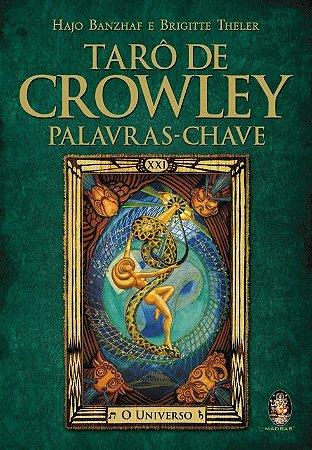 TARÔ DE CROWLEY PALAVRAS CHAVE. HAJO BANZHAF E BRIGITTE THELER