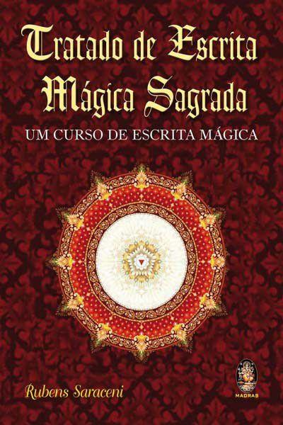 TRATADO DE ESCRITA MAGICA SAGRADA. RUBENS SARACENI