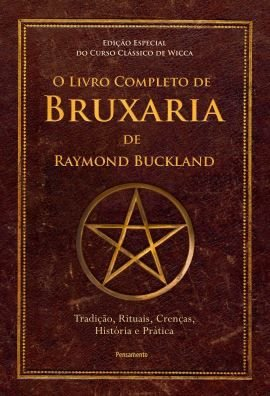 O LIVRO COMPLETO DE BRUXARIA DE RAYMOND BUCKLAND