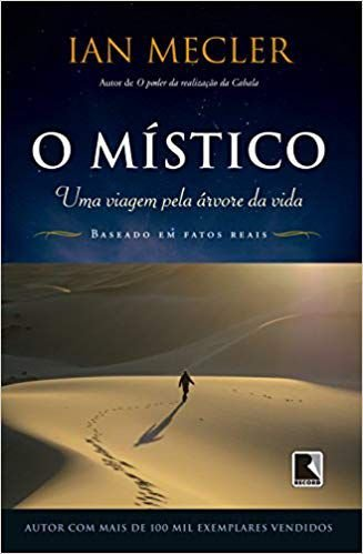 O MÍSTICO - UMA VIAGEM PELA ÁRVORE DA VIDA. IAN MECLER