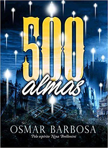 500 ALMAS. OSMAR BARBOSA