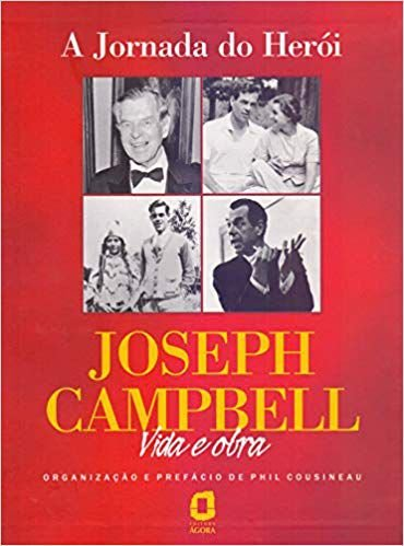 A JORNADA DO HERÓI. JOSEPH CAMPBELL