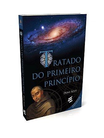 TRATADO DO PRIMEIRO PRINCIPIO. DUNS SCOT