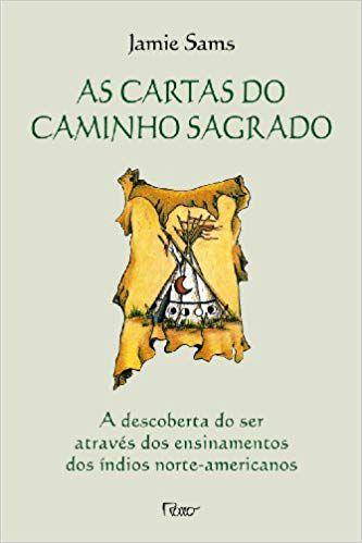 AS CARTAS DO CAMINHO SAGRADO. JAMIE SAMS
