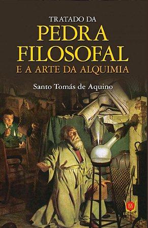 TRATADO DA PEDRA FILOSOFAL E A ARTE DA ALQUIMIA. SANTO TOMÁS DE AQUINO