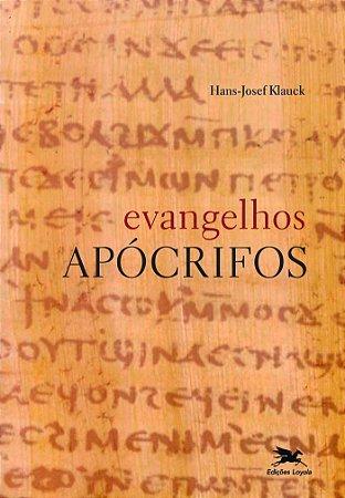 EVANGELHOS APÓCRIFOS. HANS-JOSEF KLAUCK