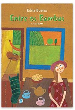 Entre os bambus - Edna Bueno