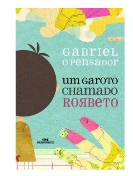 Um garoto chamado roberto - Gabriel O pensador