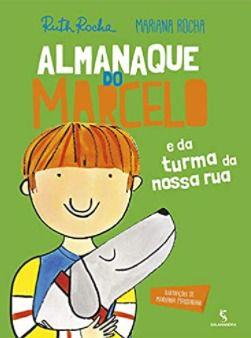 Almanaque do Marcelo - Ruth Rocha