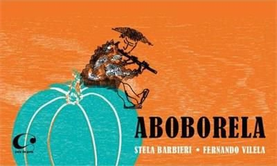 Aboborela - Stela Barbieri